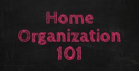Home Organization 101